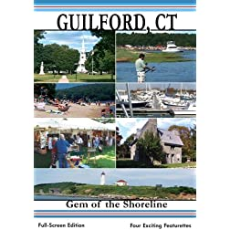 Guilford CT: Gem Of The Shoreline