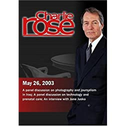 Charlie Rose (May 26, 2003)