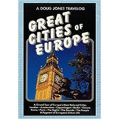 A Doug Jones Travelog Great Cities of Europe