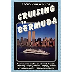 Doug Jones Travelog Cruising to Bermuda
