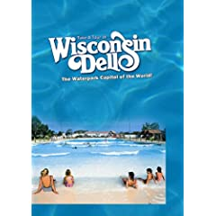 Take A Tour Of... Wisconsin Dell