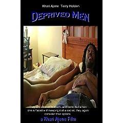 Deprived Men