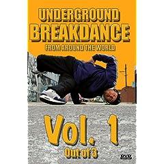 Underground BreakDance DVD Vol. 1