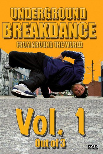 Underground BreakDance DVD Vol. 1