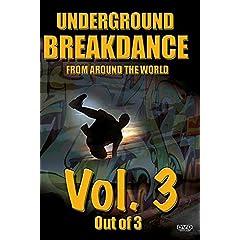 Underground BreakDance DVD Vol. 3