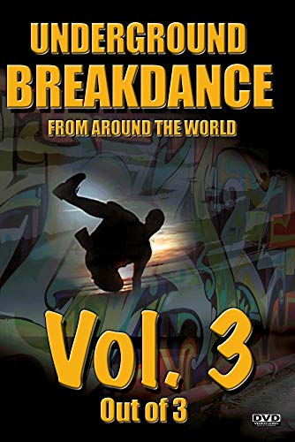 Underground BreakDance DVD Vol. 3