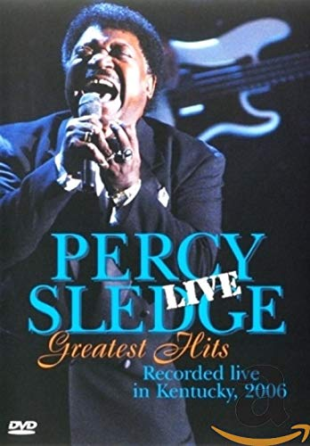 Percy Sledge: Greatest Hits Live - Recorded Live