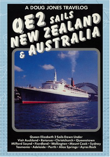 A Doug Jones Travelog QE2 Sails New Zealand & Australia