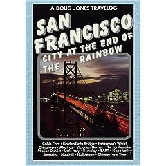 Doug Jones Travelog San Francisco - City at the End of the Rainbow