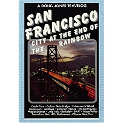 Doug Jones Travelog San Francisco - City at the End of the Rainbow