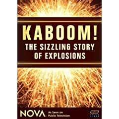 NOVA: Kaboom! - The Sizzling Story of Explosions