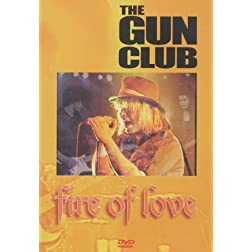 The Gun Club: Fire of Love