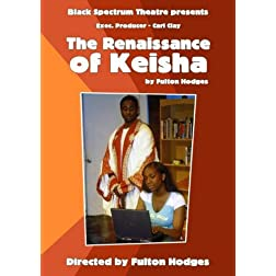 The Renaissance of Keisha