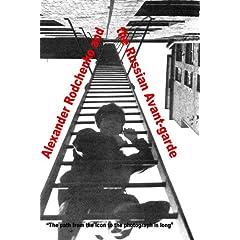 Alexander Rodchenko and the Russian Avant-garde  (NTSC Version)
