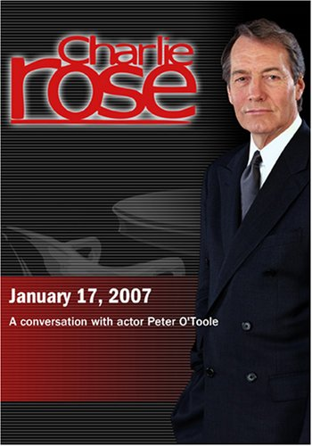 Charlie Rose with Peter O'Toole (January 17, 2007)