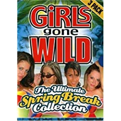 Girls Gone Wild: The Ultimate Spring Break Collection
