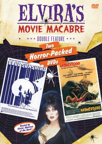 Elvira's Movie Macabre: Blue Sunshine/Monstroid