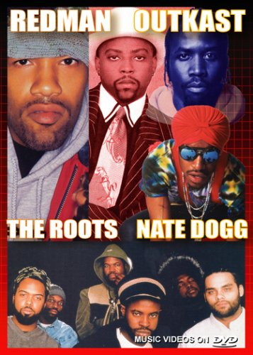 Redman - Outkast -  The Roots - Nate Dogg