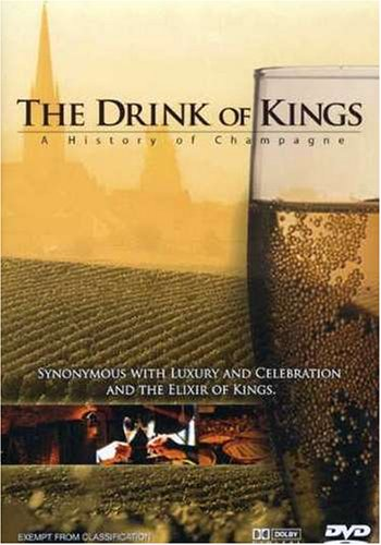 History of Champagne-the Drink of Kings