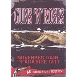 November Rain in Paradise City