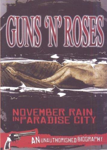 November Rain in Paradise City