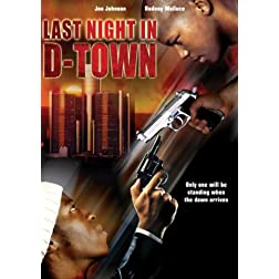 Last Night in D-Town