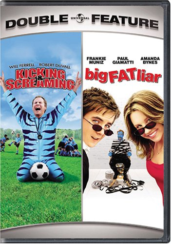 Kicking and Screaming/Big Fat Liar