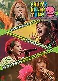 メロン記念日 コンサートツアー2006冬 『FRUITY KILLER TUNE』