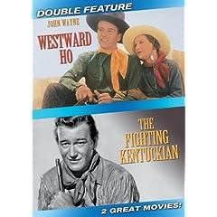 Westward Ho/The Fighting Kentuckian