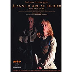 Arthur Honegger: Jeanne D'arc Au Bucher