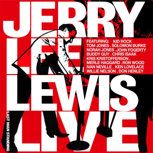 Jerry Lee Lewis - Last Man Standing: Live - Zortam Music