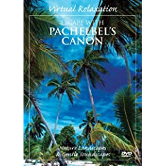Virtual Relaxation: Escape to Pachelbel's Canon