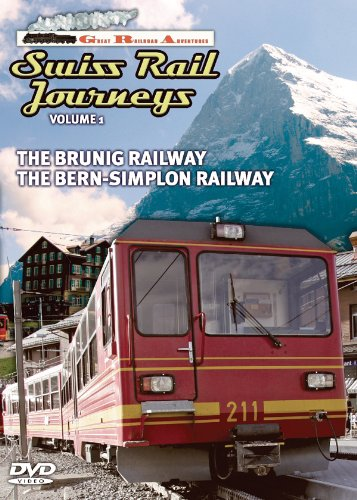 Great Railroad Adventures, Vol. 1: Swiss Rail Journeys