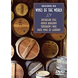 Understanding Wine: Wines of the World