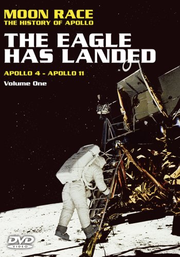 Moon Race - The History of the Apollo, Vol. 1: The Eagle Has Landed - Apollo4-Apollo11