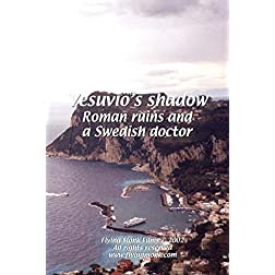 Vesuvio's Shadow: Roman ruins and a Swedish doctor