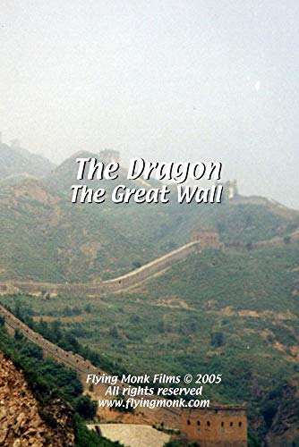The Dragon: The Great Wall