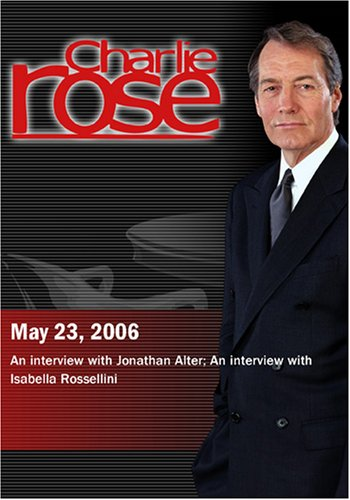Guest Host Bob Schieffer with Jonathan Alter;  Peter Bogdanovich with Isabella Rossellini (May 23, 2006)