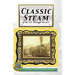Classic Steam of the 1920's through the 1940's