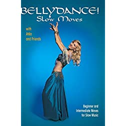 Bellydance! Slow Moves