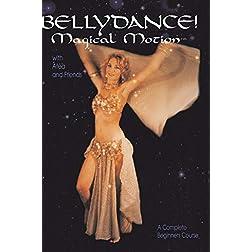 Bellydance! Magical Motion