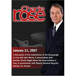 Charlie Rose with John Burns; Senator Chuck Hagel; J.D. Crouch (January 11, 2007)