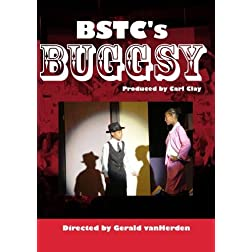 BSTC's Buggsy