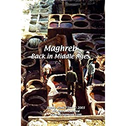 Maghreb: Back in Middle Ages