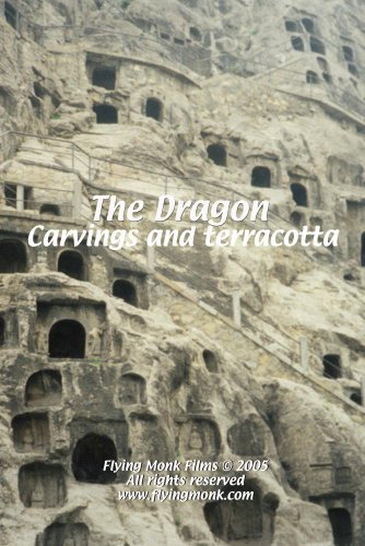 The Dragon: Carvings and terracotta