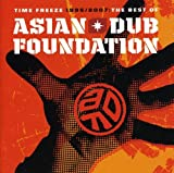 album art to Time Freeze 1995 / 2007: The Best of Asian Dub Foundation
