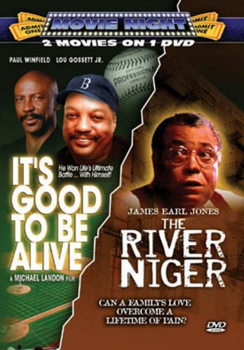 It's Good to Be Alive/River Niger