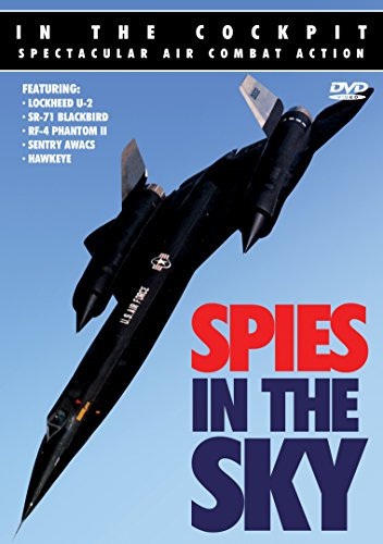 In the Cockpit: Spies in the Sky