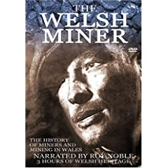 The Welsh Miner: Mining History