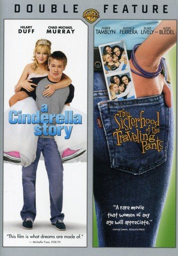Cinderella Story & Sisterhood of Traveling Pants